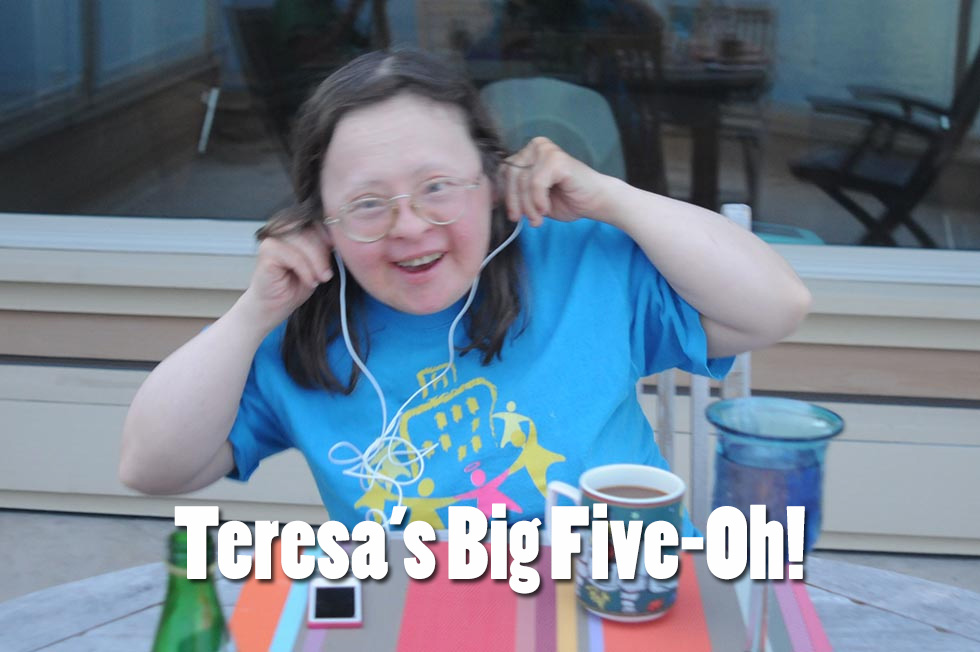 The Big Five-Oh! Happy Birthday, Teresa!
