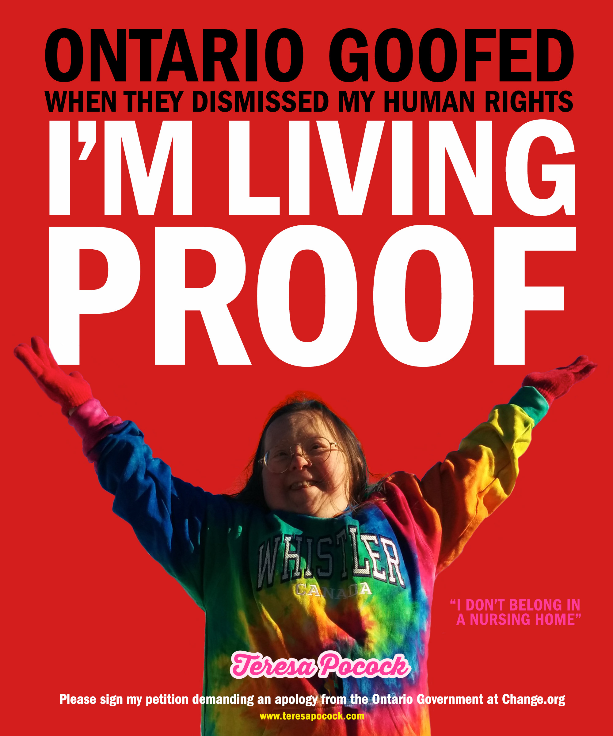 I'm Living Proof that Ontario Goofed When They Disabled my Human Rights